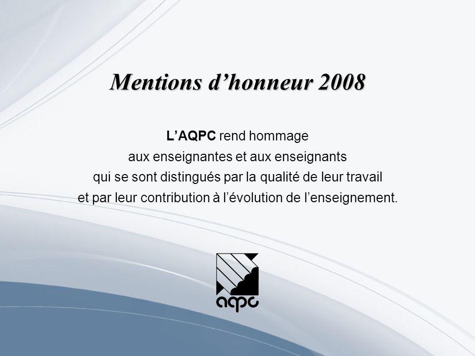 Mentions d'honneur 2008 L'AQPC rend hommage