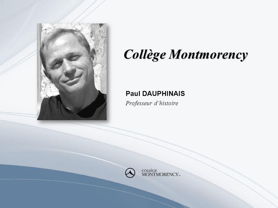 Paul DAUPHINAIS Professeur d'histoire