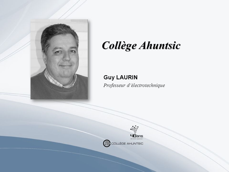 Guy LAURIN Professeur d'électrotechnique