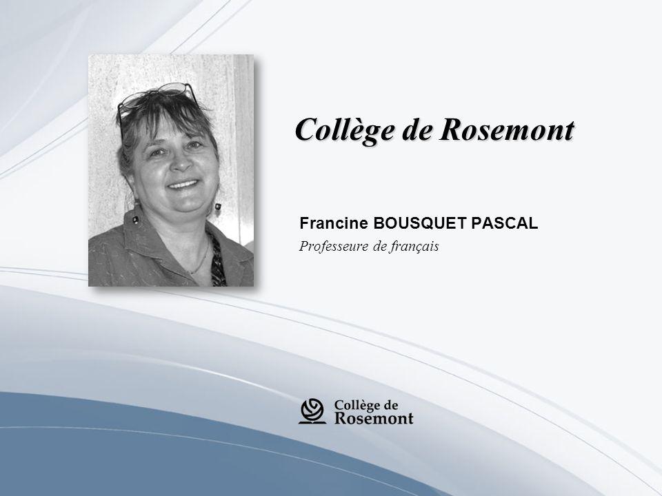 Francine BOUSQUET PASCAL Professeure de français