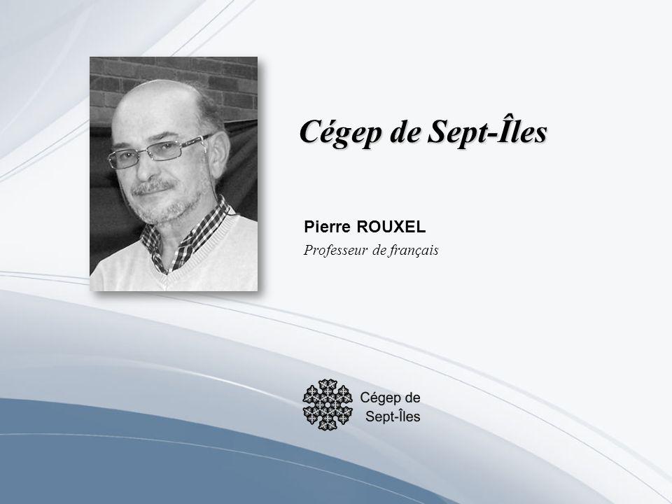 Pierre ROUXEL Professeur de français