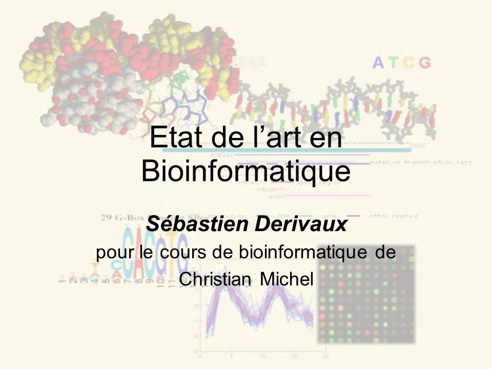 Etat de l'art en Bioinformatique