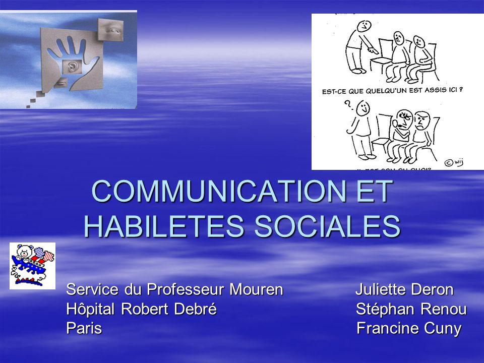 COMMUNICATION ET HABILETES SOCIALES