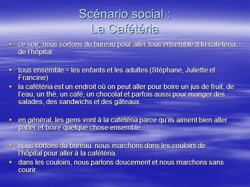 Scénario social : La Cafétéria