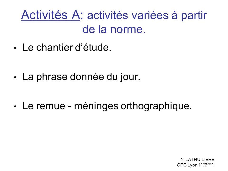 Activités A: activités variées à partir de la norme.
