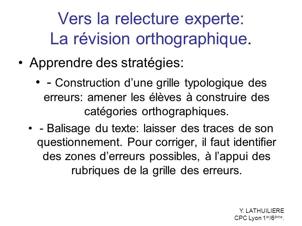 Vers la relecture experte: La révision orthographique.