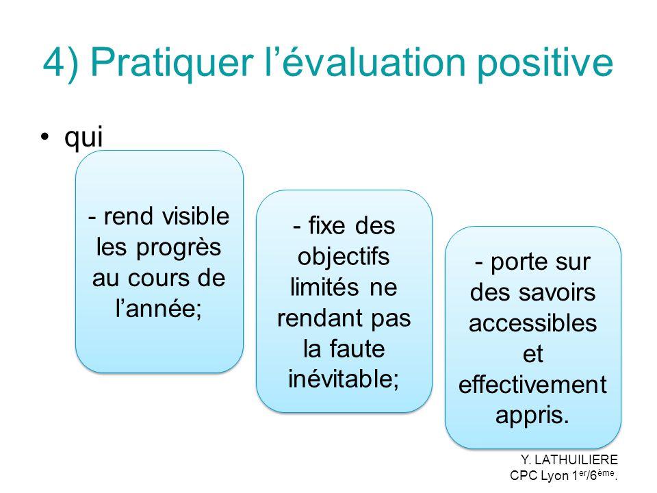 4) Pratiquer l'évaluation positive