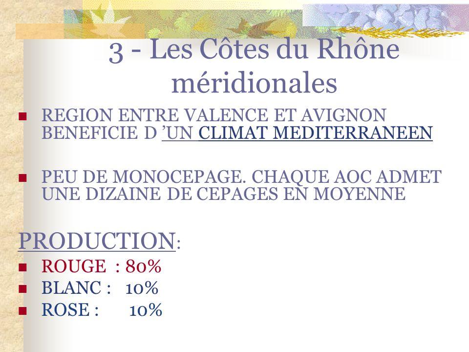 3 - Les Côtes du Rhône méridionales