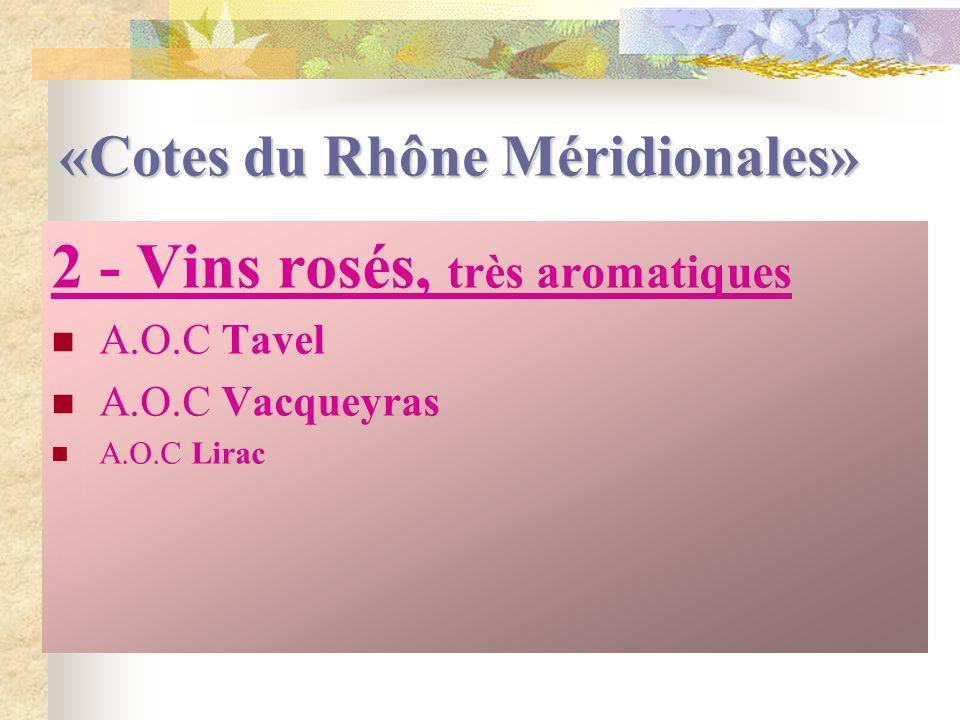 «Cotes du Rhône Méridionales»