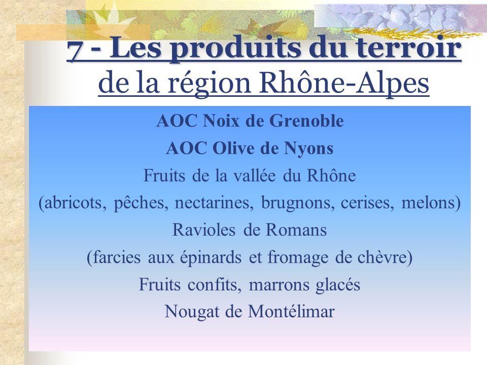 7 - Les produits du terroir de la région Rhône-Alpes