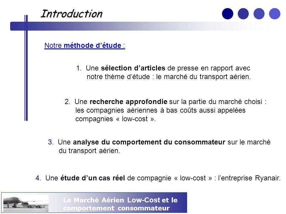 Introduction Notre méthode d'étude :