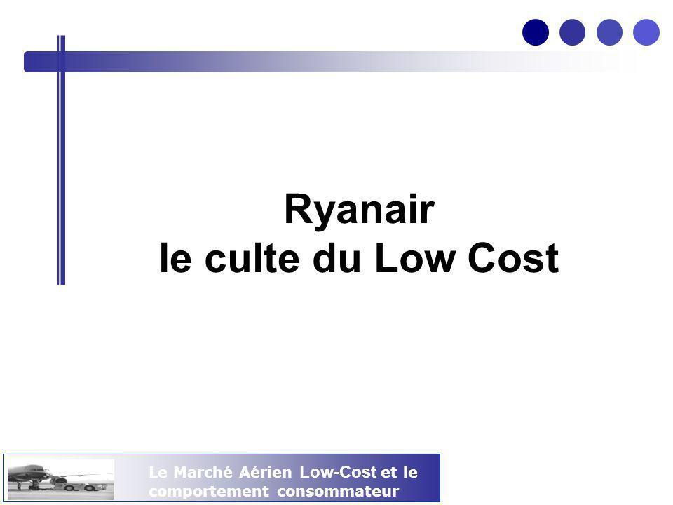 Ryanair le culte du Low Cost