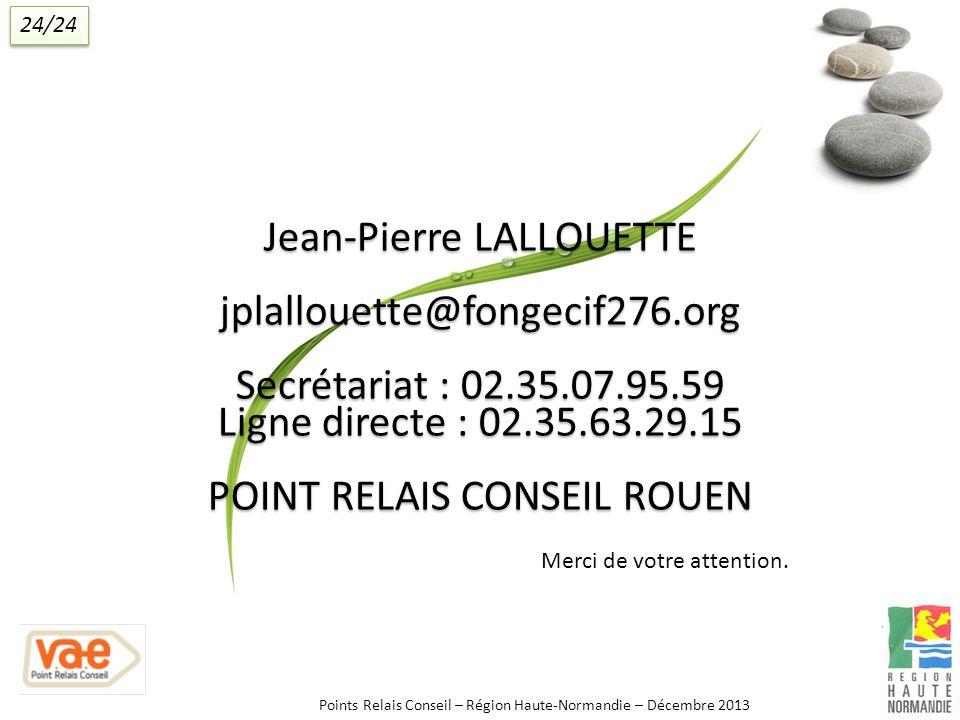 Ligne directe : 02.35.63.29.15 POINT RELAIS CONSEIL ROUEN