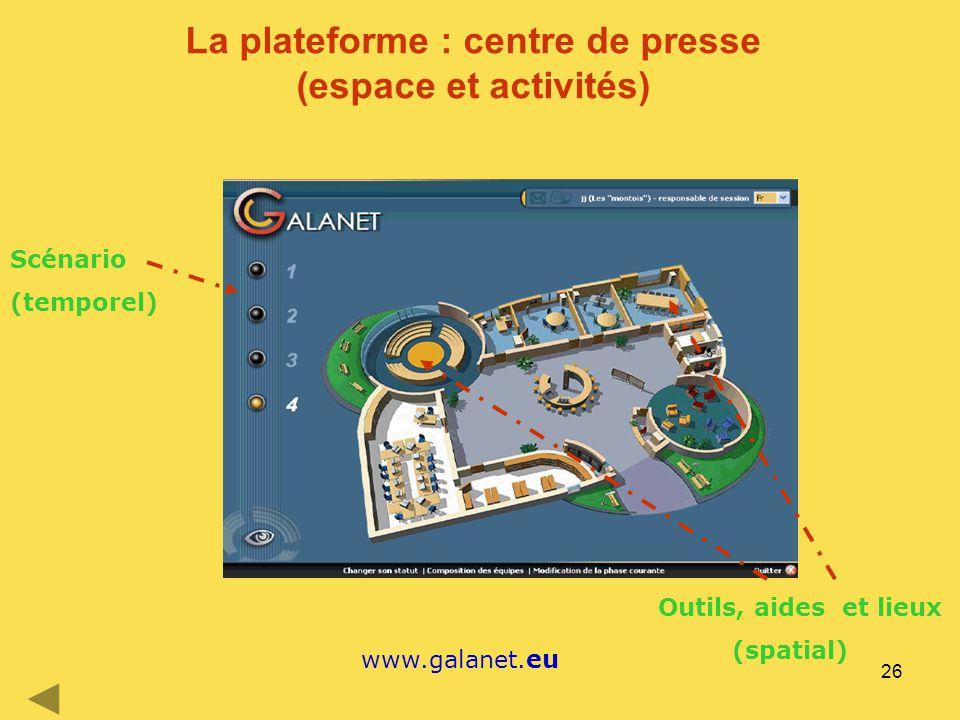 La plateforme : centre de presse (espace et activités)