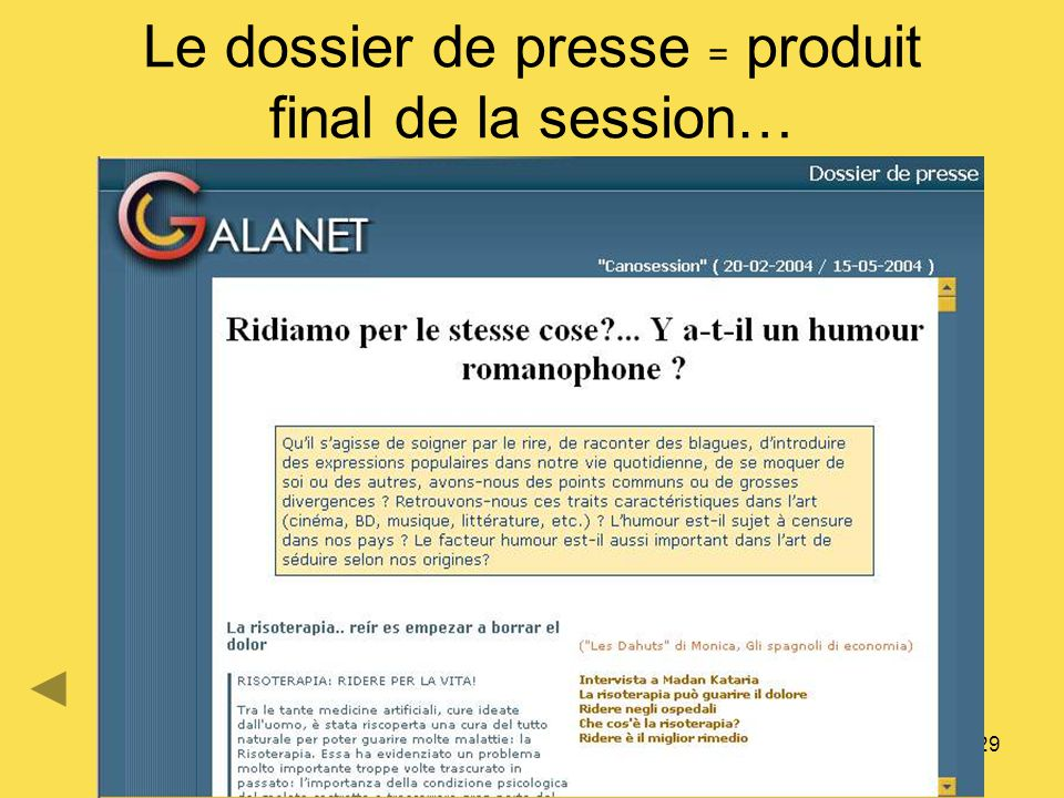 Le dossier de presse = produit final de la session…