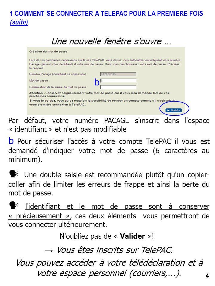 1 COMMENT SE CONNECTER A TELEPAC POUR LA PREMIERE FOIS (suite)