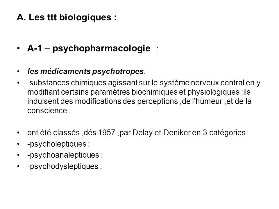 A-1 – psychopharmacologie :