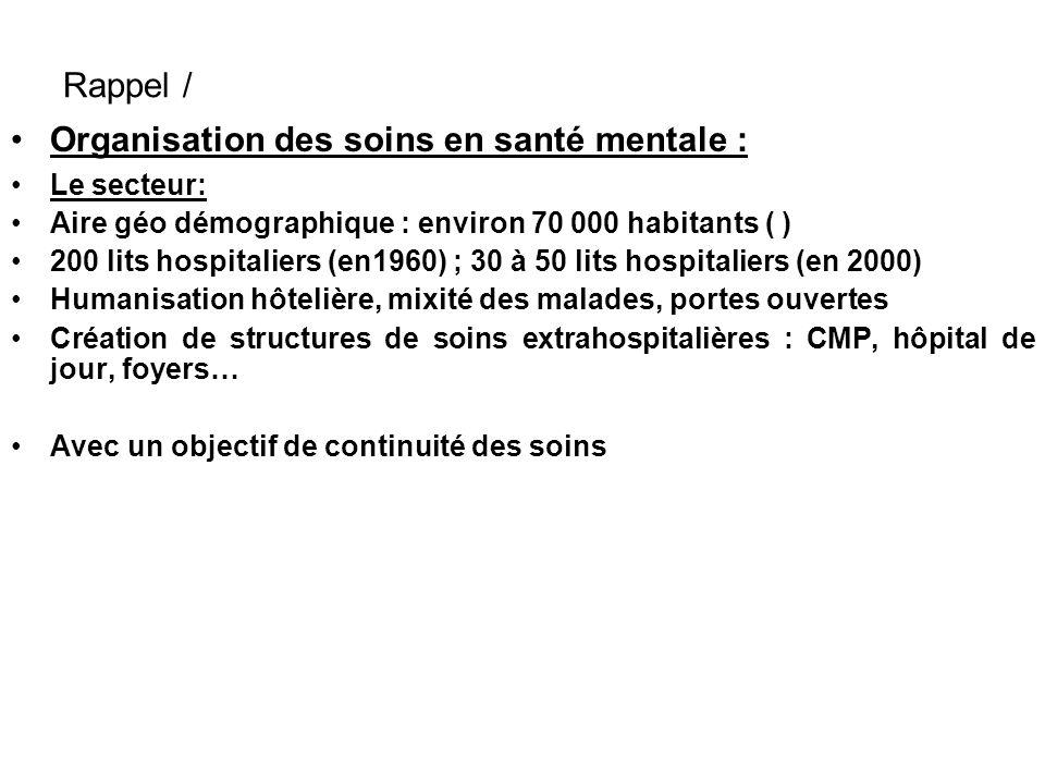 Organisation des soins en santé mentale :