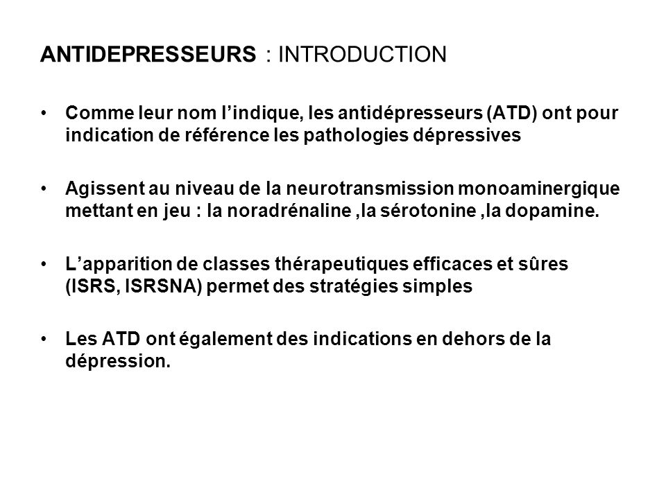 ANTIDEPRESSEURS : INTRODUCTION