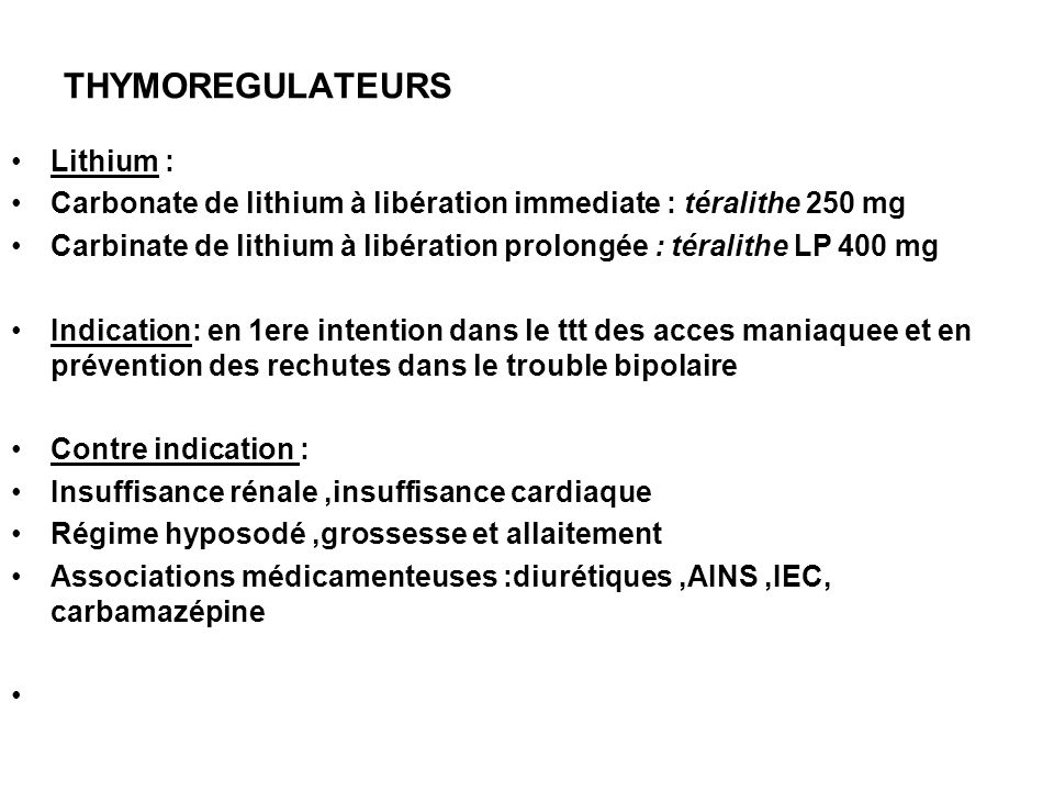THYMOREGULATEURS Lithium :