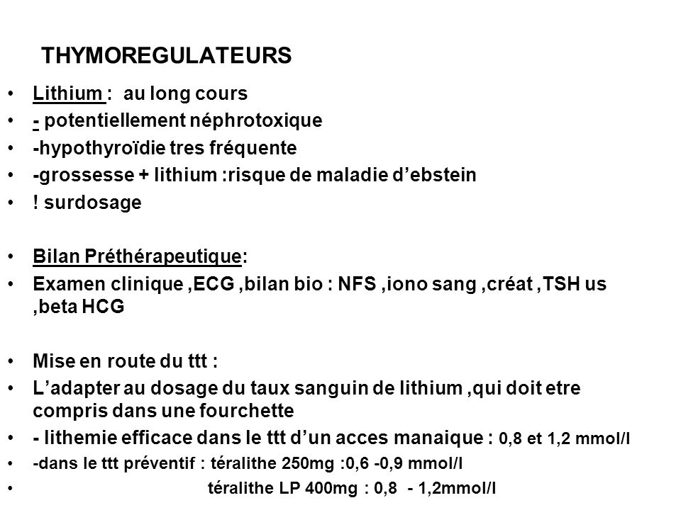 THYMOREGULATEURS Lithium : au long cours