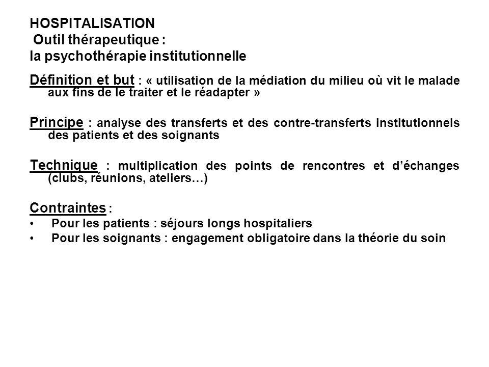 HOSPITALISATION Outil thérapeutique : la psychothérapie institutionnelle