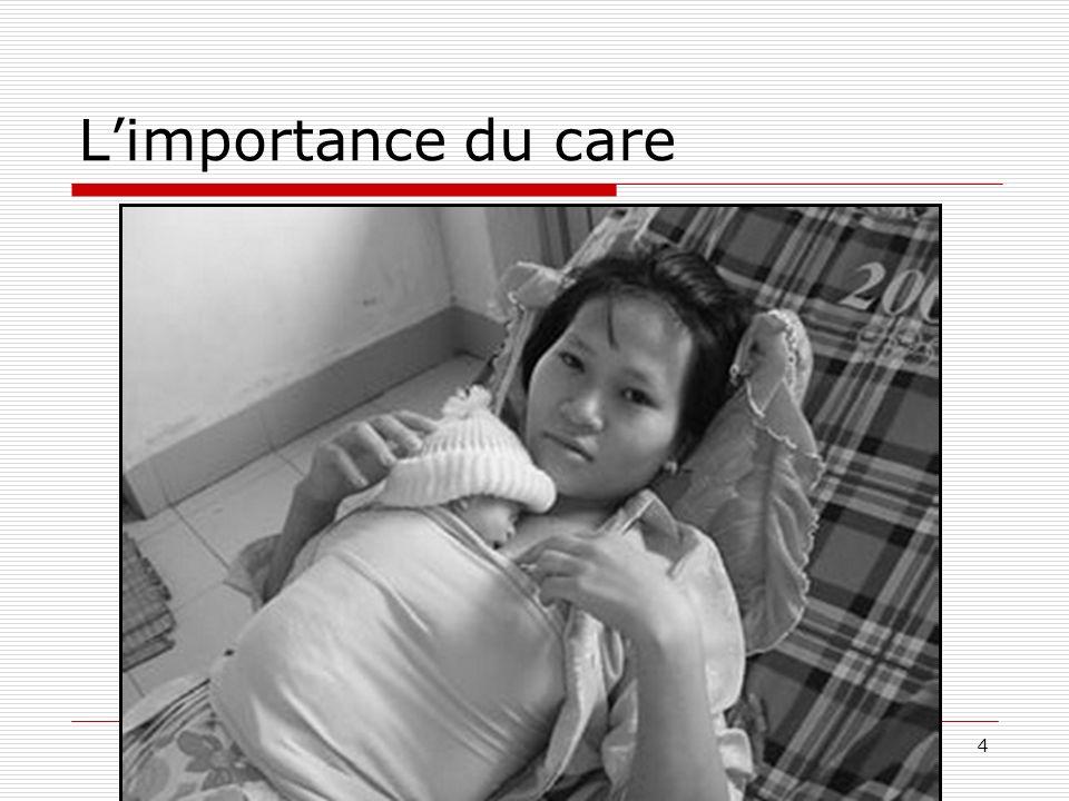 L'importance du care