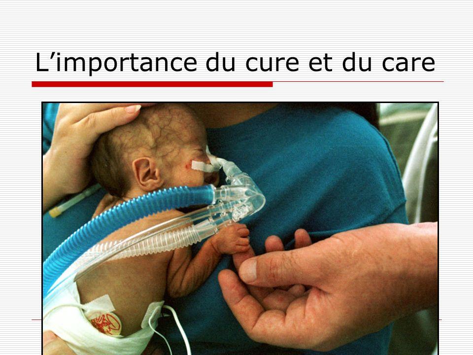 L'importance du cure et du care
