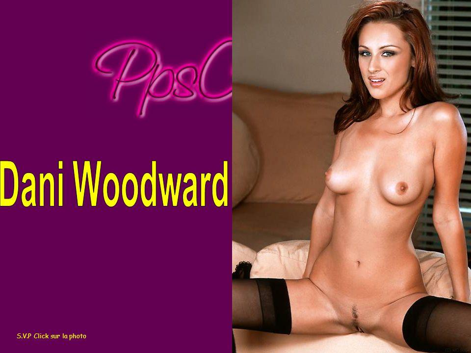 Dani Woodward S.V.P Click sur la photo http://www.ppscenter.net