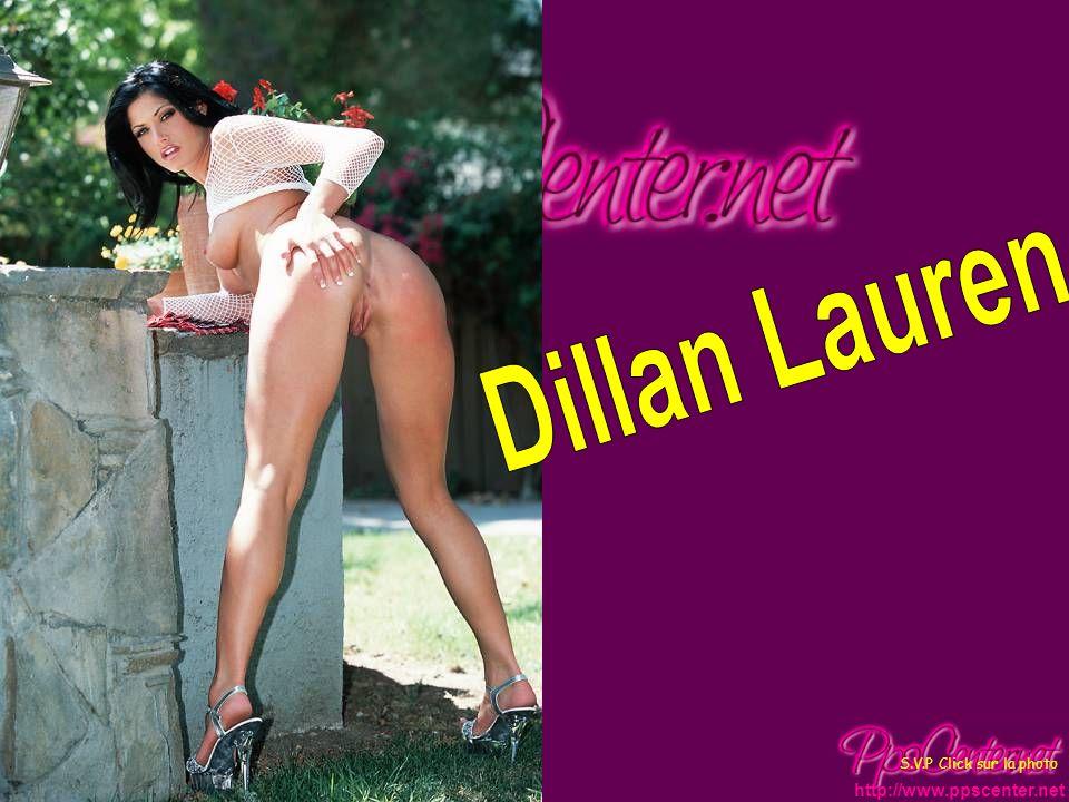 Dillan Lauren S.V.P Click sur la photo http://www.ppscenter.net