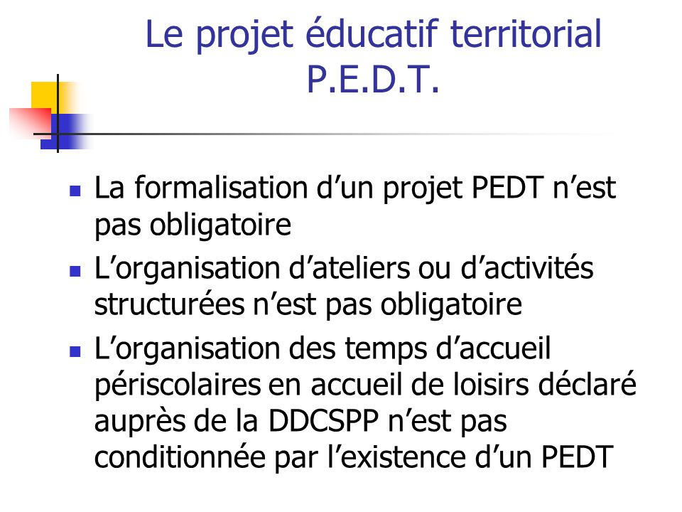Le projet éducatif territorial P.E.D.T.