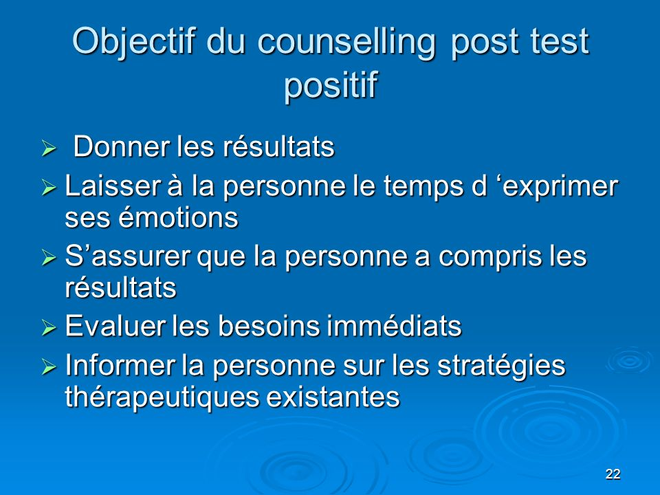 Objectif du counselling post test positif