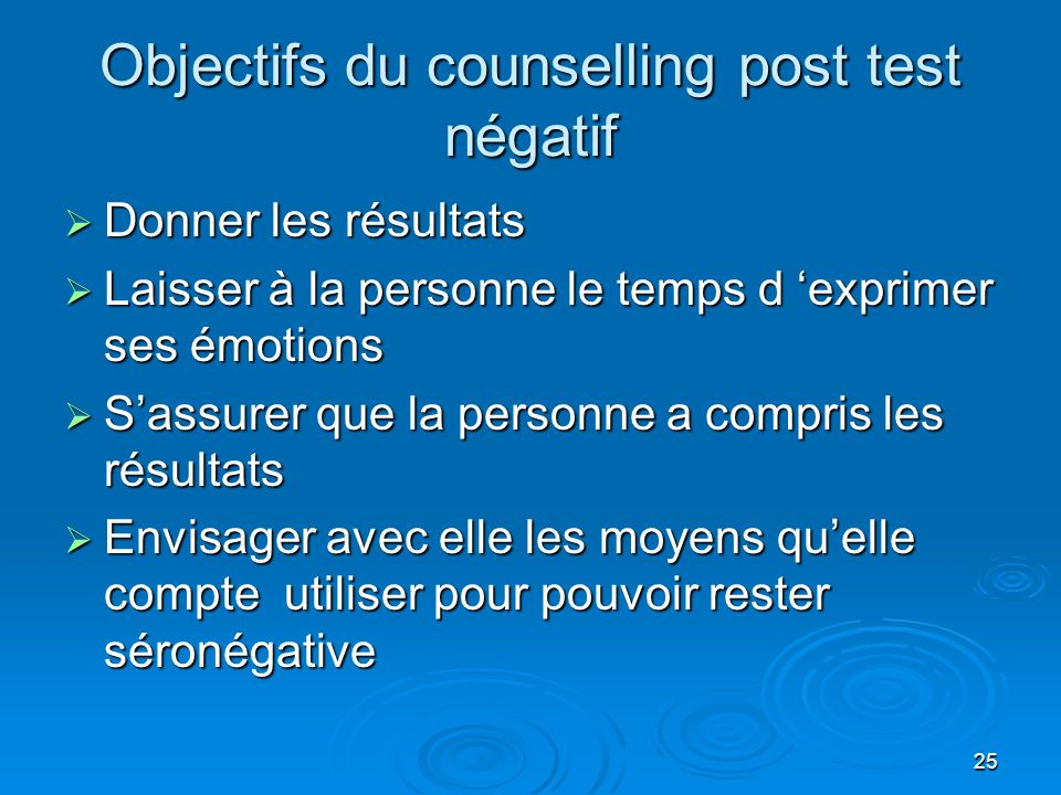 Objectifs du counselling post test négatif