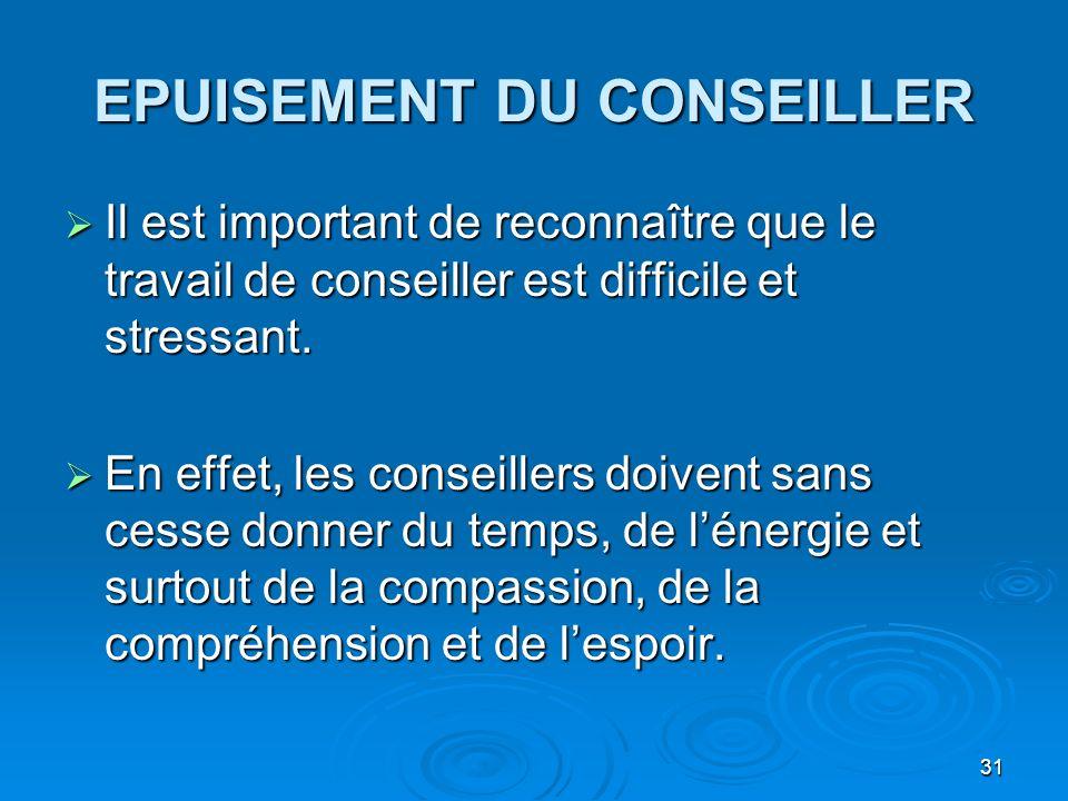 EPUISEMENT DU CONSEILLER