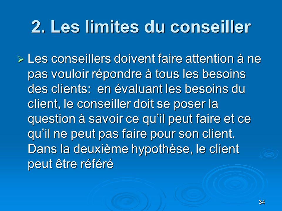 2. Les limites du conseiller