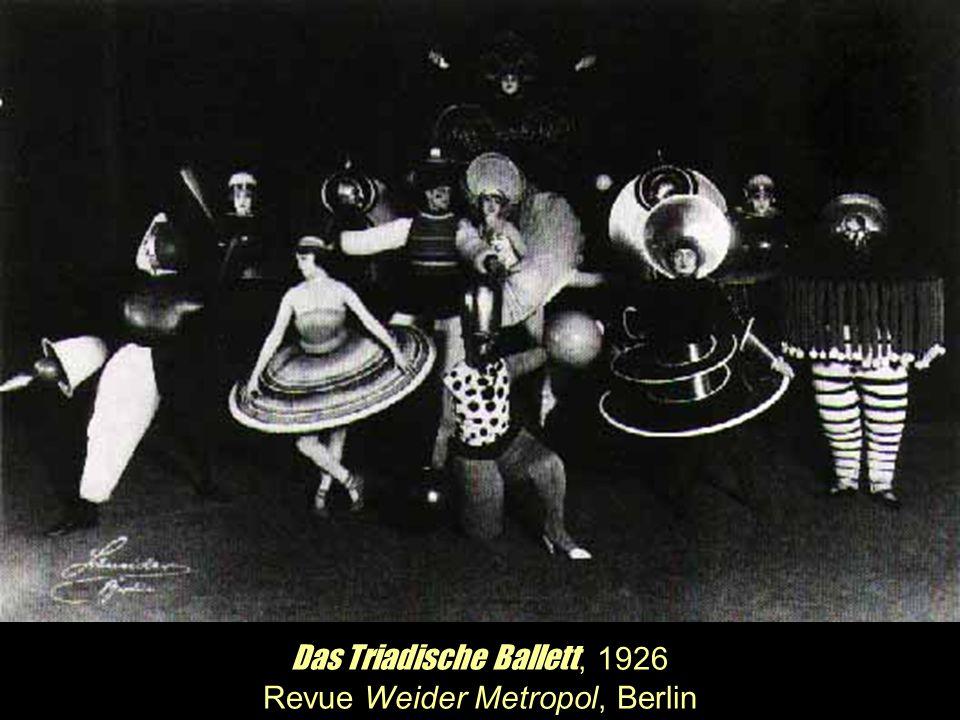 Das Triadische Ballett, 1926 Revue Weider Metropol, Berlin