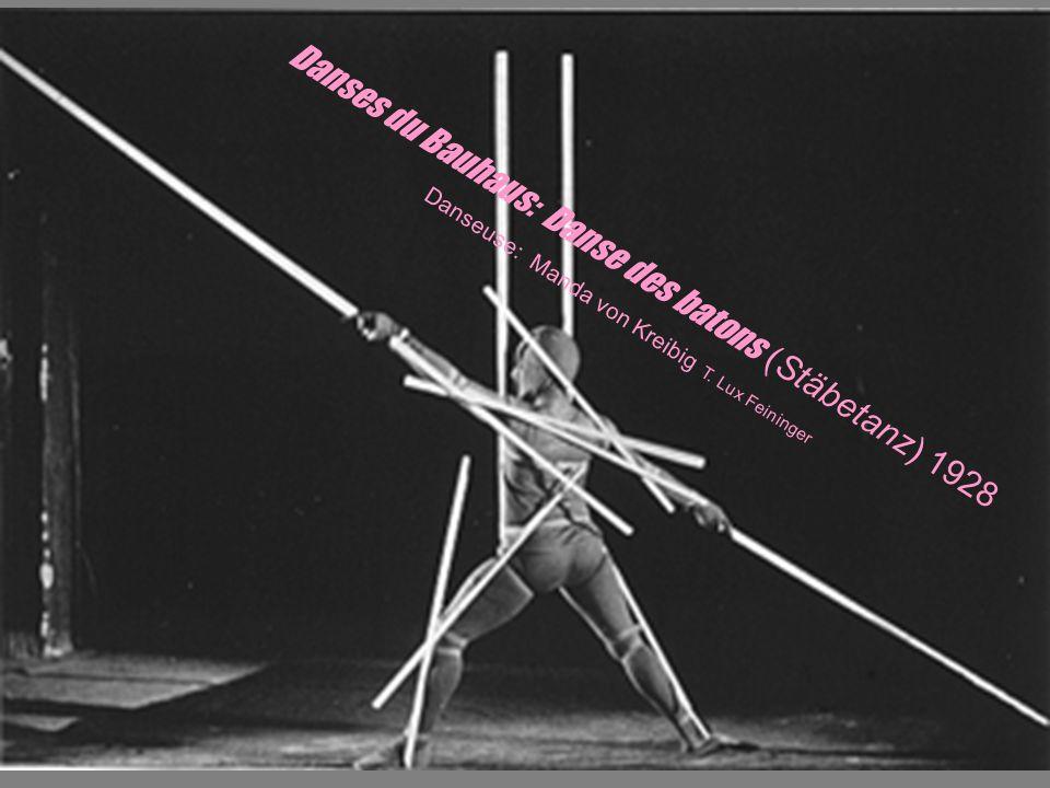 Danses du Bauhaus: Danse des batons (Stäbetanz) 1928