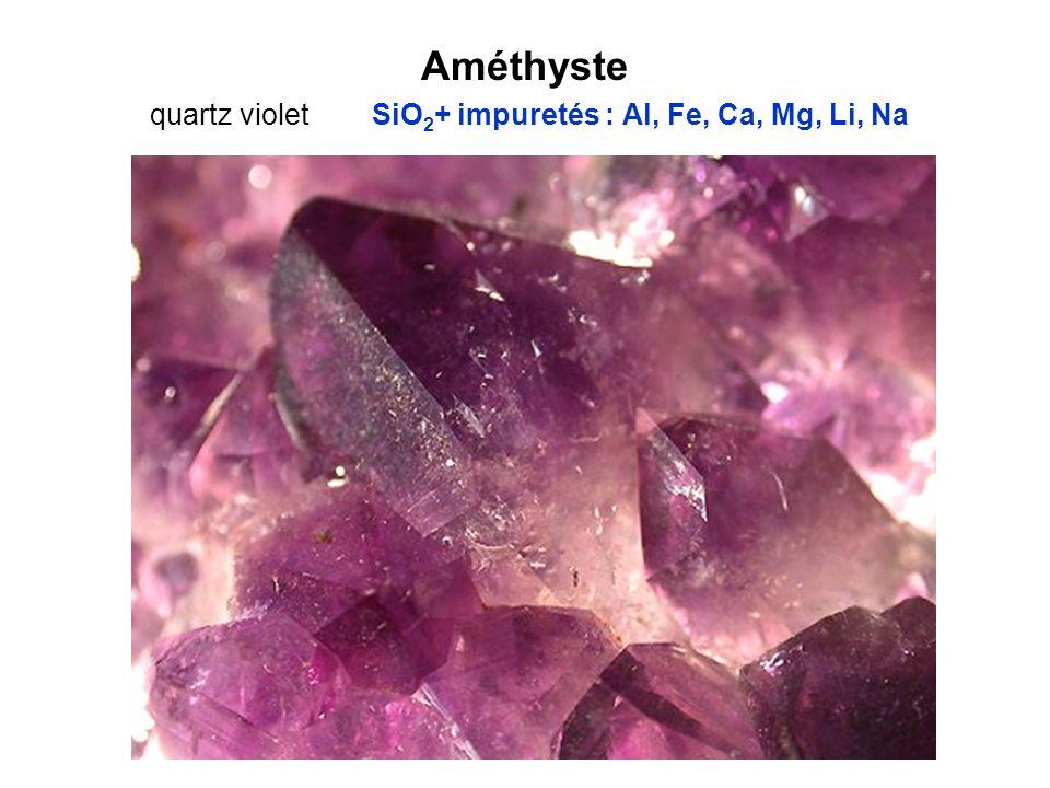 Améthyste quartz violet SiO2+ impuretés : Al, Fe, Ca, Mg, Li, Na