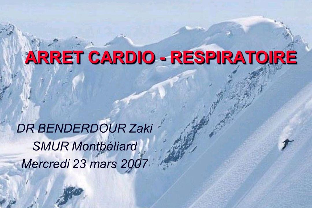ARRET CARDIO - RESPIRATOIRE