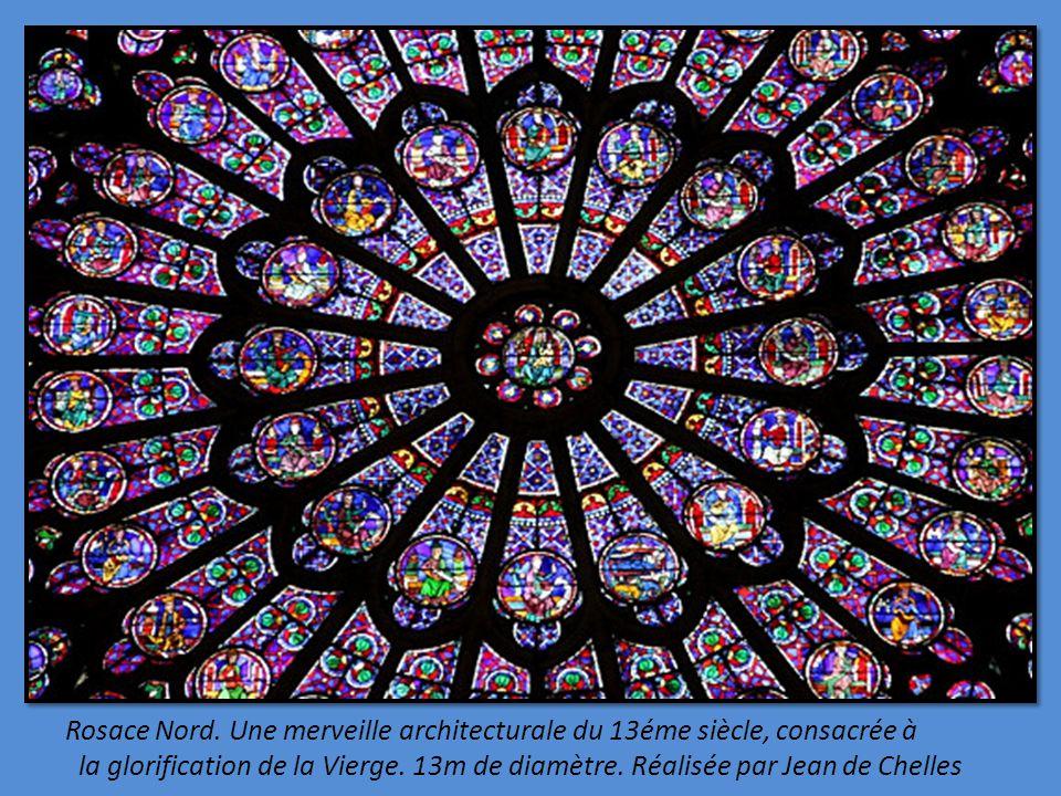 Rosace Nord. Une merveille architecturale du 13éme siècle, consacrée à
