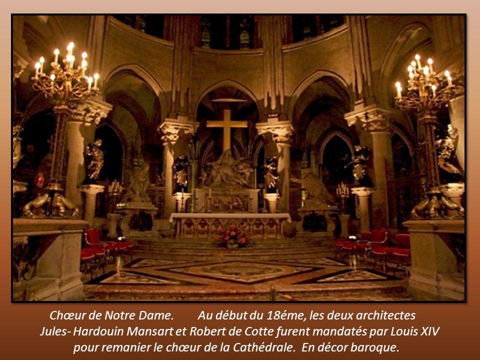 Chœur de Notre Dame. Au début du 18éme, les deux architectes