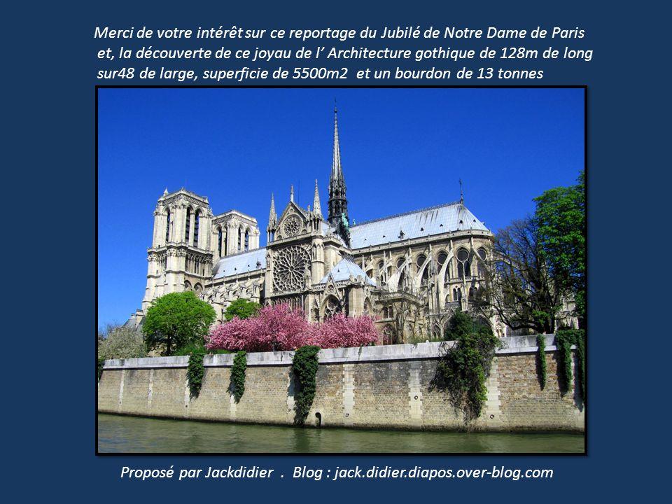 Merci de votre intérêt sur ce reportage du Jubilé de Notre Dame de Paris