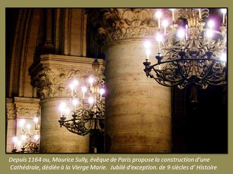 Depuis 1164 ou, Maurice Sully, évêque de Paris propose la construction d'une