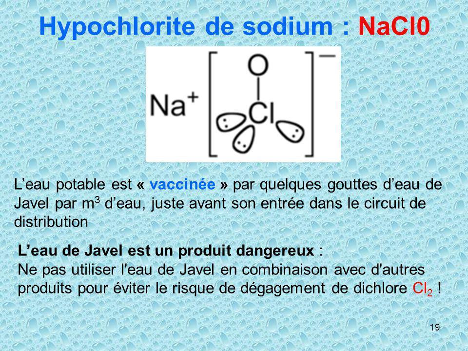 Hypochlorite de sodium : NaCl0