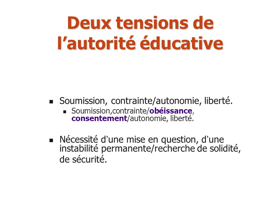 Deux tensions de l'autorité éducative