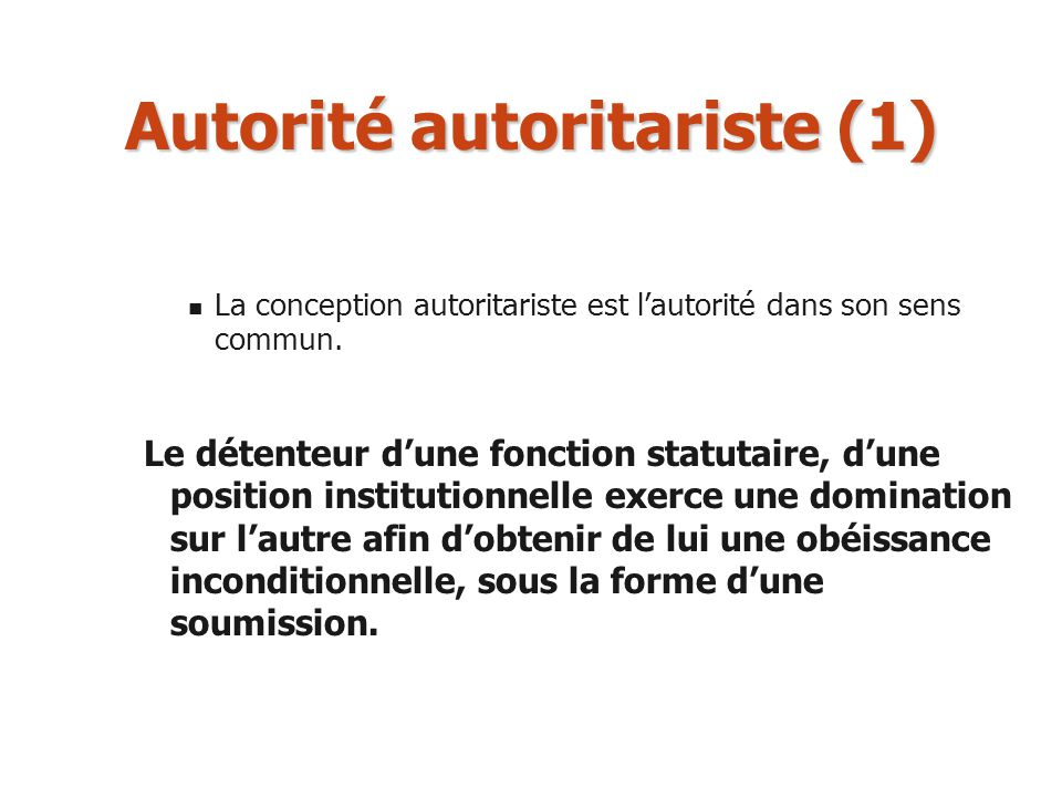 Autorité autoritariste (1)