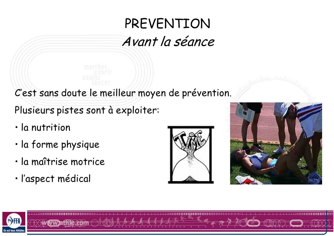 PREVENTION Avant la séance