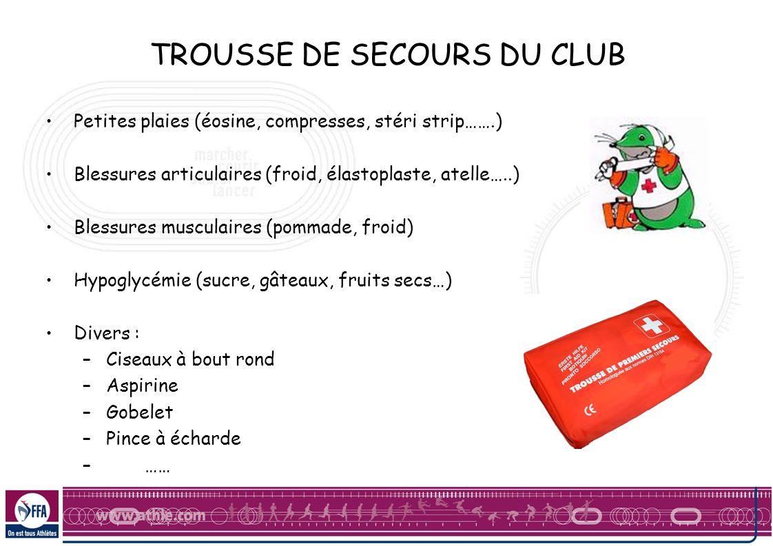 TROUSSE DE SECOURS DU CLUB