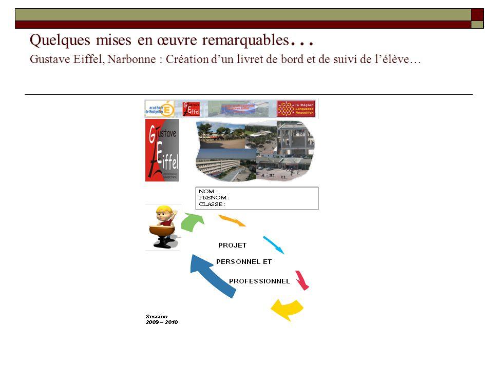 Quelques mises en œuvre remarquables… Gustave Eiffel, Narbonne : Création d'un livret de bord et de suivi de l'élève…
