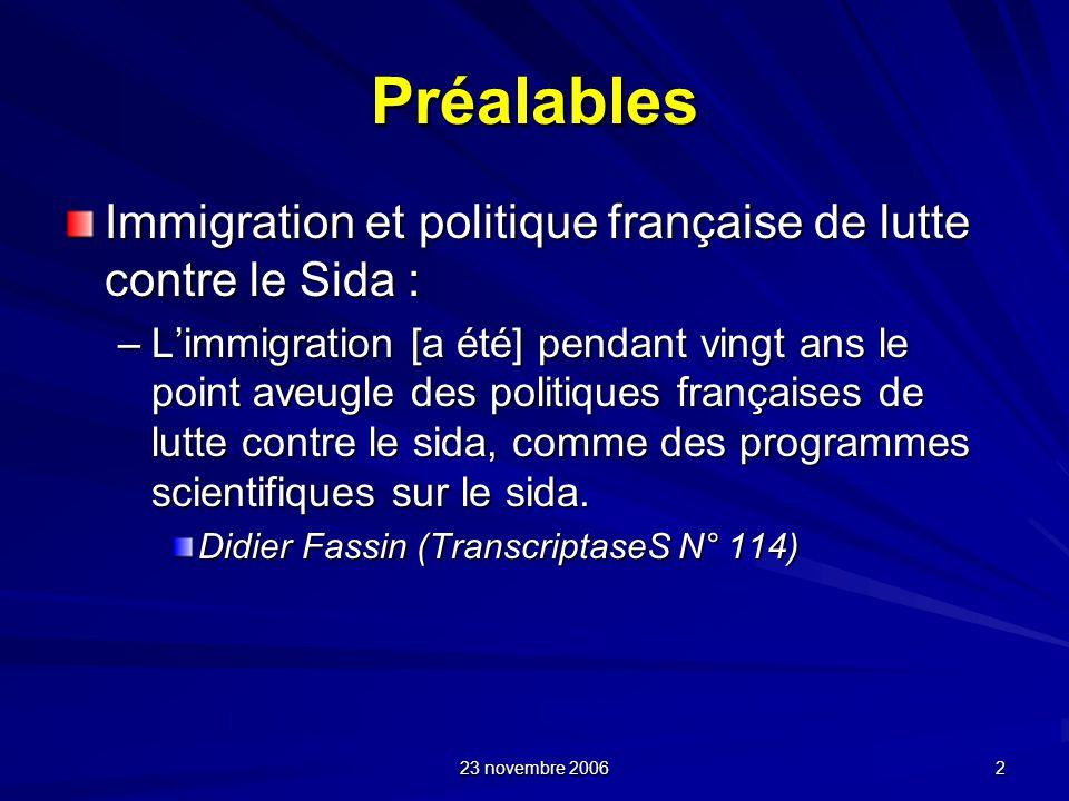 Préalables Immigration et politique française de lutte contre le Sida :